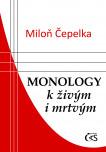 Monology k živým i mrtvým
