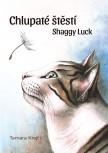 Chlupaté štěstí / Shaggy Luck