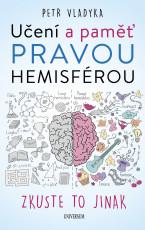 Učení a paměť pravou hemisférou