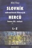 Slovník zahraničních filmových herců konce XX. Století, II. L-Z