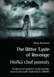 The Bitter Taste of Revenge / Hořká chuť pomsty