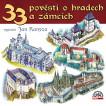 33 pověstí o českých hradech a zámcích