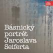 Básnický portrét Jaroslava Seiferta