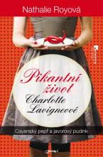 Pikantní život Charlotte Lavigneové I.: Cayenský pepř a javorový pudink