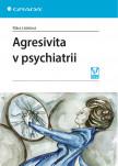 Agresivita v psychiatrii