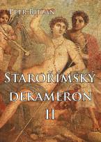 Starořímský dekameron II