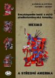 Encyklopedie bohů a mýtů předkolumbovské Ameriky. Mexiko a Střední Amerika