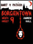 Smrt v patách (Borgentown 9)