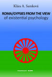 Roma/Gypsies from the view of existential psychology