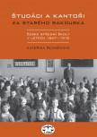 Študáci a kantoři za starého Rakouska. České střední školy v letech 1867−1918