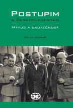 Postupim a Československo. Mýtus a skutečnost