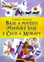 Báje a pověsti z Čech a Moravy Plzeňsko