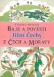 Báje a pověsti z Čech a Moravy - Jižní Čechy