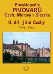 Encyklopedie pivovarů Čech, Moravy a Slezska - II. díl - Jižní Čechy