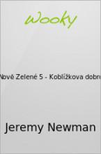 Zápisky Nově Zelené 5 - Koblížkova dobrodružství
