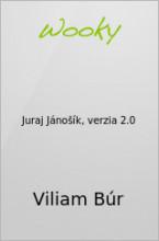 Juraj Jánošík, verzia 2.0
