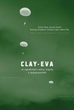 Clay-Evave vzpomínkách radisty skupiny aspolupracovníků