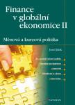 Finance v globální ekonomice II: Měnová a kurzová politika