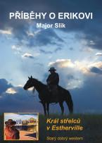 Příběhy o Erikovi - Král střelců v Estherville