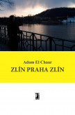 Zlín Praha Zlín