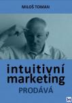 Intuitivní marketing prodává