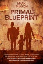 Primal Blueprint: Přeprogramujte své geny pro optimální váhu, dokonalé zdraví a neomezenou energii