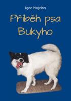 Příběh psa Bukyho