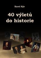 40 výletů do historie