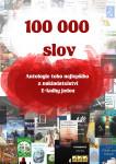 100 000 slov: Antologie toho nejlepšího z nakladatelství E-knihy jedou