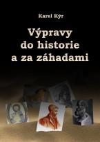 Výpravy do historie a za záhadami