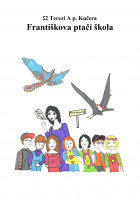 Františkova ptačí škola
