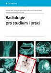 Radiologie pro studium i praxi
