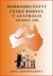 Dobrodružství české rodiny v Austrálii