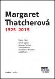 Margaret Thatcherová 1925-2013
