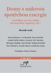 Domy s nulovou spotřebou energie: Geniální návrh, nebo nesmyslná regulace EU?