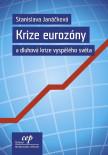 Krize eurozóny a dluhová krize vyspělého světa