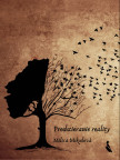 Predstieranie reality