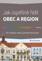 Jak úspěšně řídit obec a region