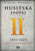 Husitská epopej II – Za časů hejtmana Jana Žižky