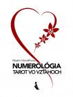 Numerológia. Tarot vo vzťahoch
