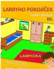 Larryho pokojíček - 3. díl, Lampička