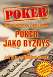 Poker jako byznys aneb jak hrát a vydělávat peníze