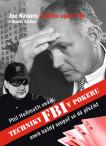 Techniky FBI v pokeru aneb každý soupeř se dá přečíst