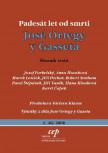 Padesát let od smrti José Ortegy y Gasseta