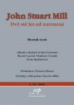 John Stuart Mill: Dvě stě let od narození