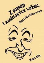 Z hospod i manželských ložnic: Sbírka lidových vtipů