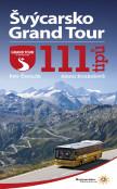 Švýcarsko Grand Tour - 111 tipů
