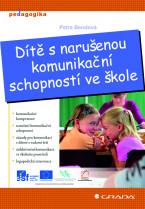 Dítě s narušenou komunikační schopností ve škole