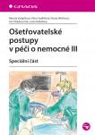 Ošetřovatelské postupy v péči o nemocné III