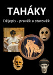 Taháky: Dějepis - pravěk a starověk